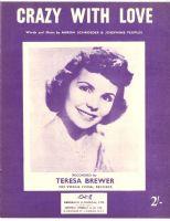 Teresa Brewer - Crazy With Love